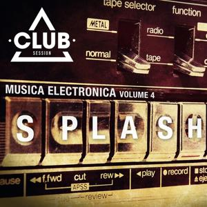 Splash! - Music Electronica, Vol. 4