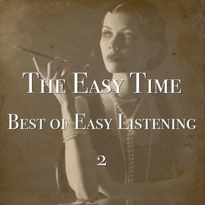 The Easy Time - Best of Easy Listening 2