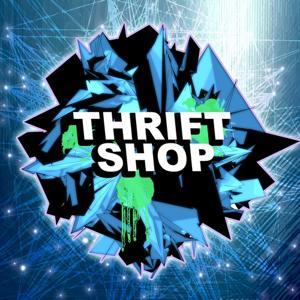 Thrift Shop (Dubstep Remix)