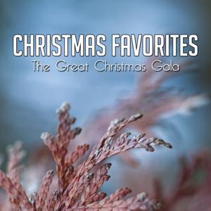 Christmas Favorites (The Great Christmas Gala)