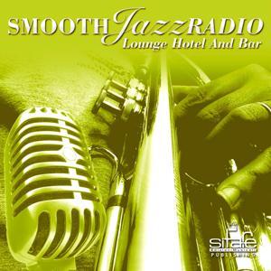 Smooth Jazz Radio, Vol. 18 (Instrumental, Lounge Hotel and Bar, Jazz Radio Cafè)