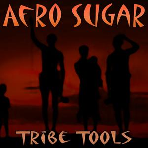Afro Sugar (Tribe Tools)