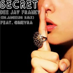 Secret (Dr. Angelus Remix)