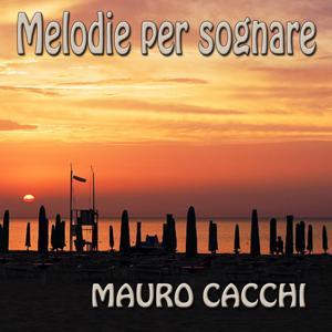Melodie per sognare (Il meglio della musica italiana)
