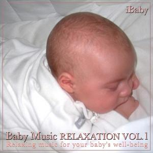 Baby Lullaby Music Relaxation, Vol.1 (Relaxing Music for Your Baby's Well-Being)