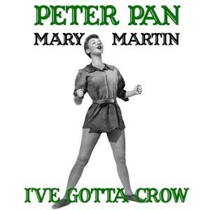 Reprise: I've Gotta Crow (From 'Peter Pan' Original Soundtrack)