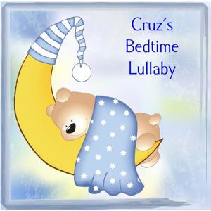 Cruz's Bedtime Lullaby