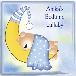 Anika's Bedtime Lullaby