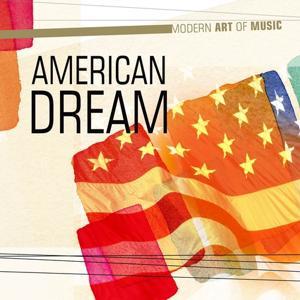 Modern Art of Music: American Dream