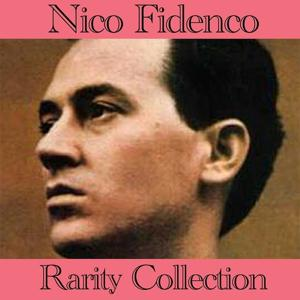 Nico Fidenco (Rarity collection)