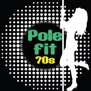 Pole Fit - 70s
