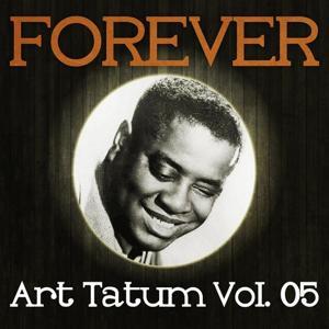 Forever Art Tatum Vol. 05