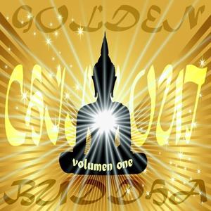 Golden Buddha Chill Out, Vol.1 (Sunset-Bar Lounge Anthems)