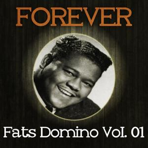 Forever Fats Domino Vol. 01