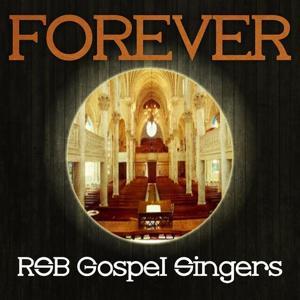 Forever Rsb Gospel Singers