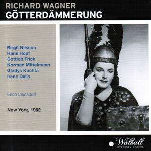 Wagner: Götterdämmerung (New York, 1962)
