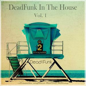 Deadfunk in the House, Vol. 1