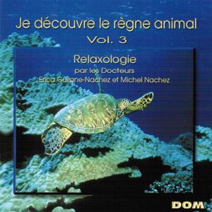 Je découvre le règne animal, vol. 3