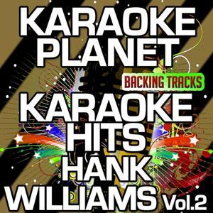 Karaoke Hits Hank Williams, Vol. 2 (Karaoke Version)