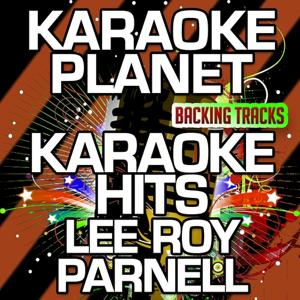 Karaoke Hits Lee Roy Parnell (Karaoke Version)
