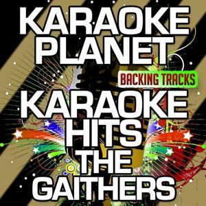 Karaoke Hits The Gaithers (Karaoke Version)
