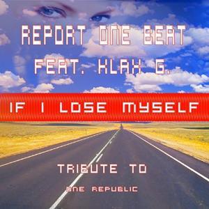 If I Lose Myself: Tribute to One Republic