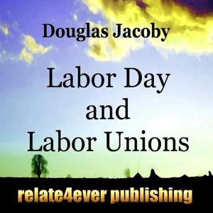 Labor Day and Labor Unions (Special Days Study Lesson)