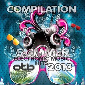 Compilation Electronic Summer Music Hits 2013
