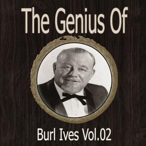The Genius of Burl Ives Vol 02