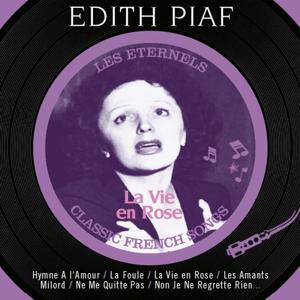 La vie en rose (Les éternels, Classic French Songs)