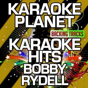 Karaoke Hits Bobby Rydell (Karaoke Version)