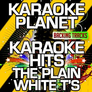 Karaoke Hits The Plain White T's (Karaoke Version)