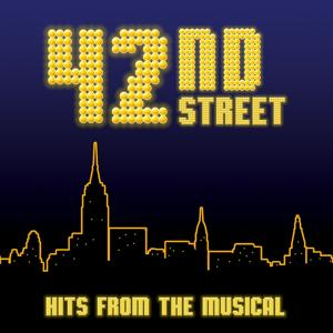 42nd Street (Hits from The Musical)