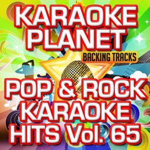 Pop & Rock Karaoke Hits, Vol. 65 (Karaoke Version)
