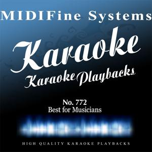 MIDIFine Systems: The Best for Musicians, No. 772 (Karaoke Version)