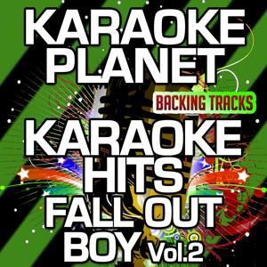 Karaoke Hits Fall Out Boy, Vol. 2 (Karaoke Version)