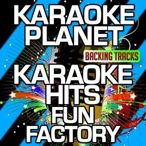 Karaoke Hits Fun Factory (Karaoke Version)