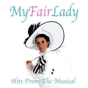 My Fair Lady (Hits from the Musical)