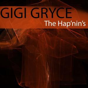 Gigi Gryce: The Hap'nin's