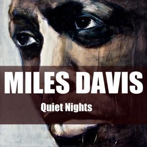Miles Davis: Quiet Nights