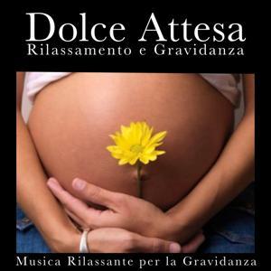 Dolce attesa, rilassamento e gravidanza (Musica rilassante per la Gravidanza)