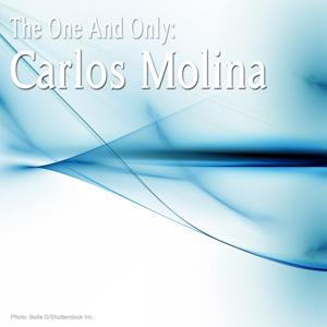 The One And Only: Carlos Molina