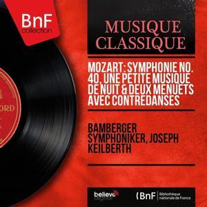 Mozart: Symphonie No. 40, Une petite musique de nuit & Deux menuets avec contredanses (Mono Version)