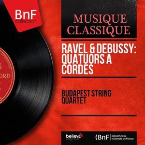 Ravel & Debussy: Quatuors à cordes (Mono Version)