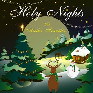 Holy Nights With Aretha Franklin