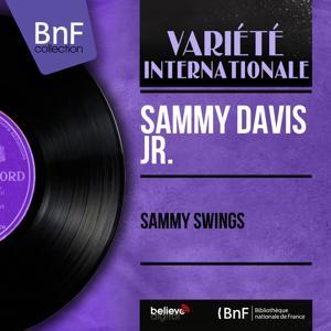 Sammy Swings (Mono Version)
