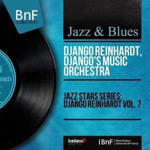 Jazz Stars Series: Django Reinhardt Vol. 7 (Mono Version)