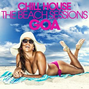 Chill House Goa - the Beach Sessions