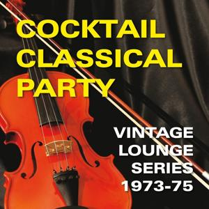Cocktail Classical Party (Vintage lounge series 1973-1975)