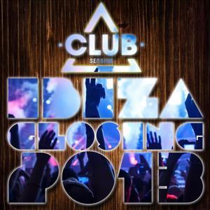 Club Session Ibiza Closing 2013